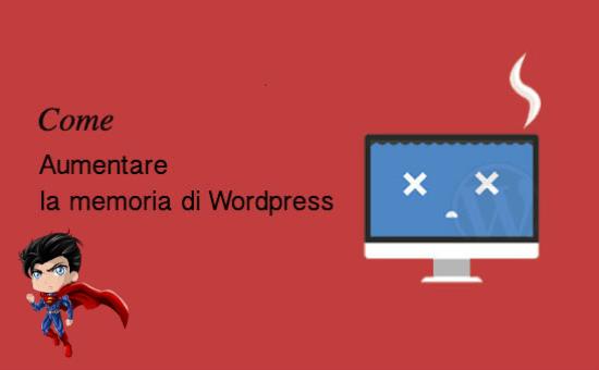 aumentare-memoria-wordpress