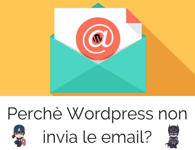 Perché non ricevo email dal mio sito WordPress?