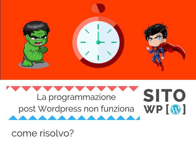 Risolvere errore di programmazione pubblicazione post WordPress