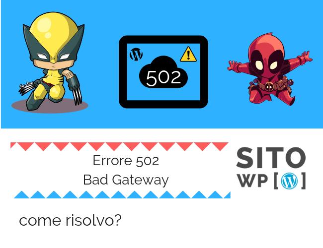 Correggere l'errore 502 Bad gateway