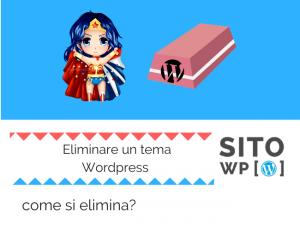 Come Cancellare tema Wordpress