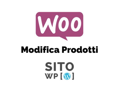 Woocommerce Modifica Prodotti